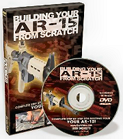 DVD - Building Your AR-15 From Scratch
